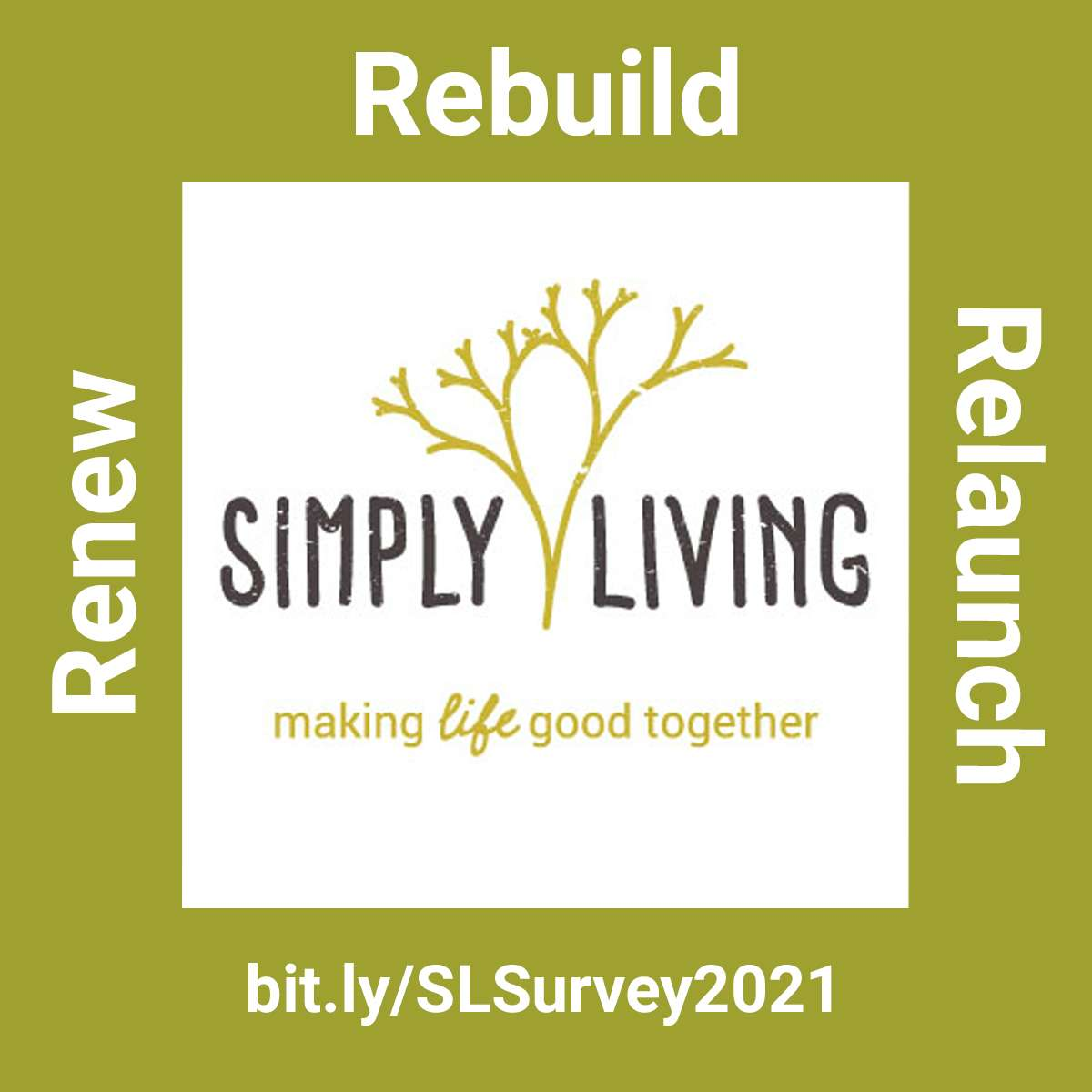 Simply Living Is Renewing, Rebuilding, And Relaunching, And We Want To Hear From You!