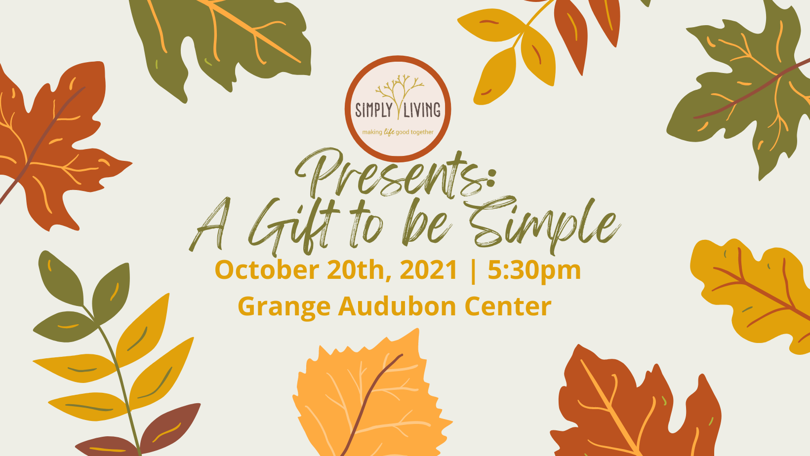 Join Us For Gift To Be Simple — Wednesday, October 20, 5:30 P.m.